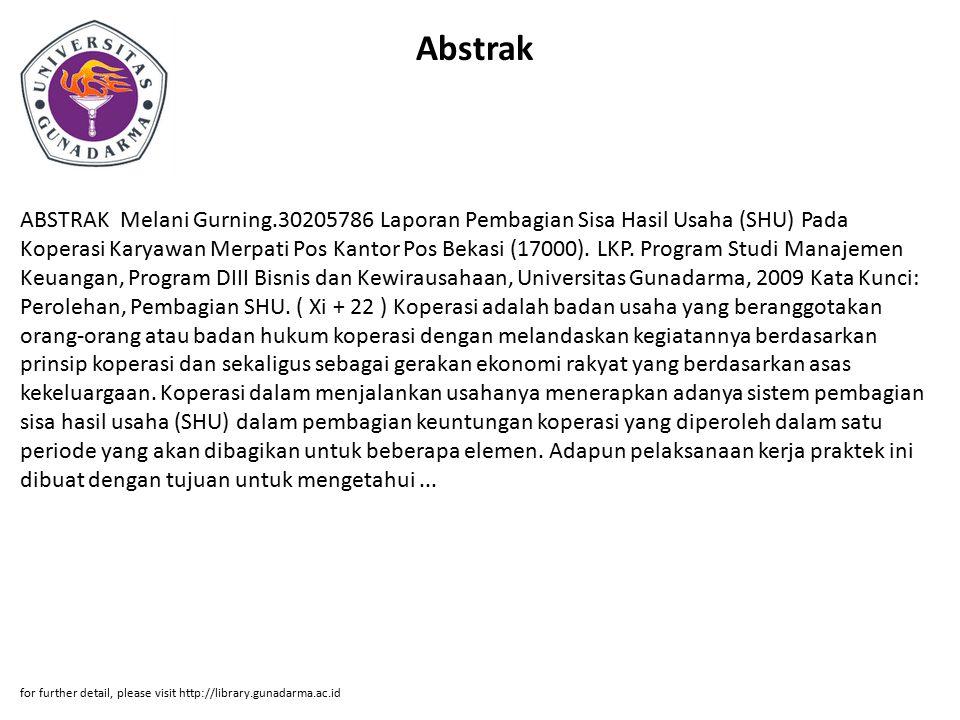 Abstrak ABSTRAK Melani Gurning.30205786 Laporan Pembagian Sisa Hasil Usaha (SHU) Pada Koperasi Karyawan Merpati Pos Kantor Pos Bekasi (17000). LKP. Pr