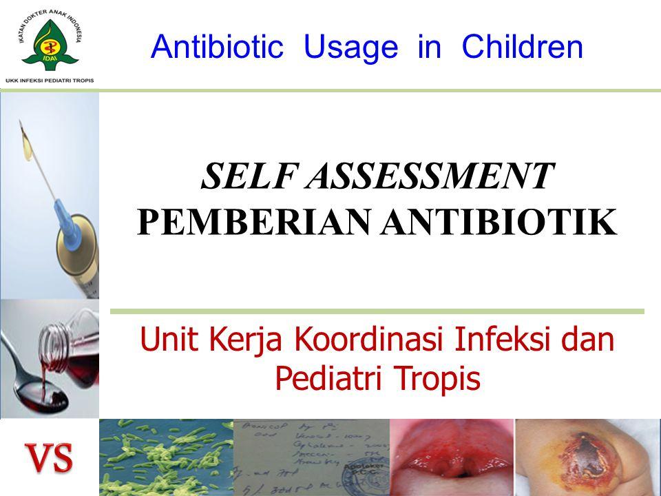 PEMBERIAN antibiotik 1.Indikasi : Perlu antibiotik vs tidak perlu antibiotik 2.Sifat : Terapi empiris vs definitif 3.Pilihan : antibiotik tunggal vs kombinasi 4.Spektrum : Spektrum sempit vs lebar 5.Jenis : Golongan antibiotik 6.Bentuk/sediaan : IV vs oral vs topikal 7.Dosis : initial, rumatan, dosis sepsis, dosis penyesuaian