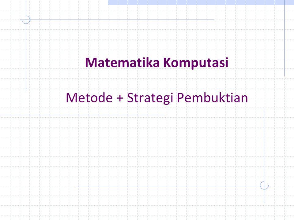 Matematika Komputasi Metode + Strategi Pembuktian