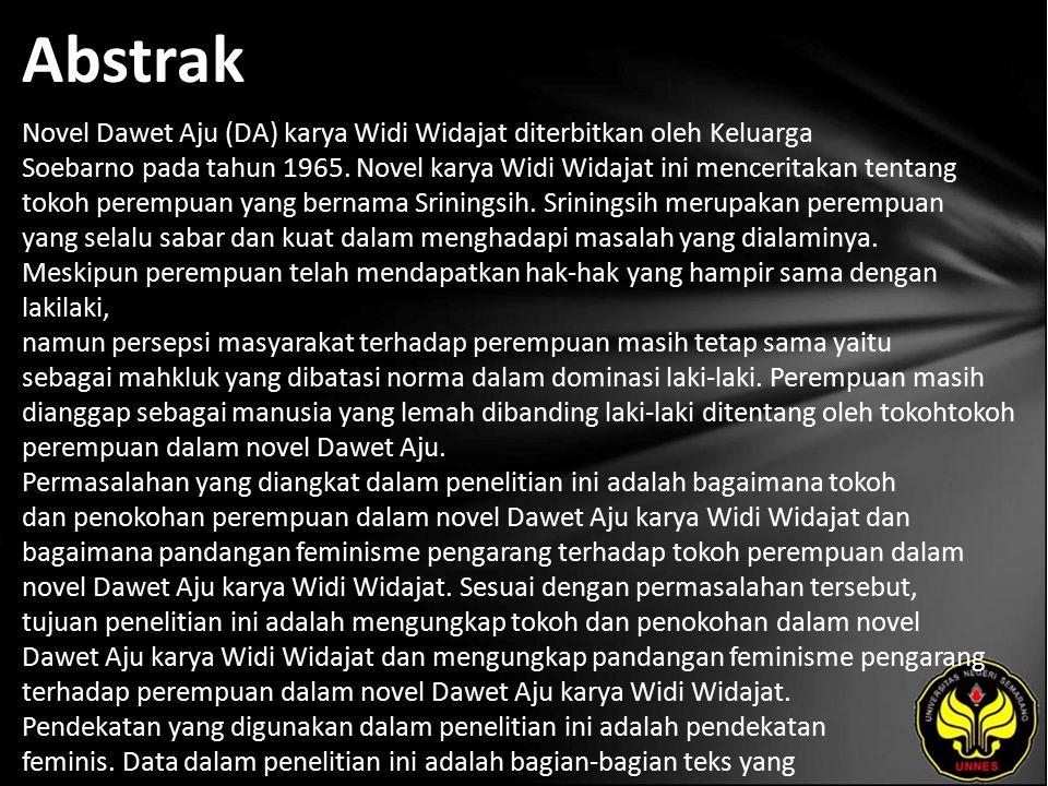 Abstrak Novel Dawet Aju (DA) karya Widi Widajat diterbitkan oleh Keluarga Soebarno pada tahun 1965.