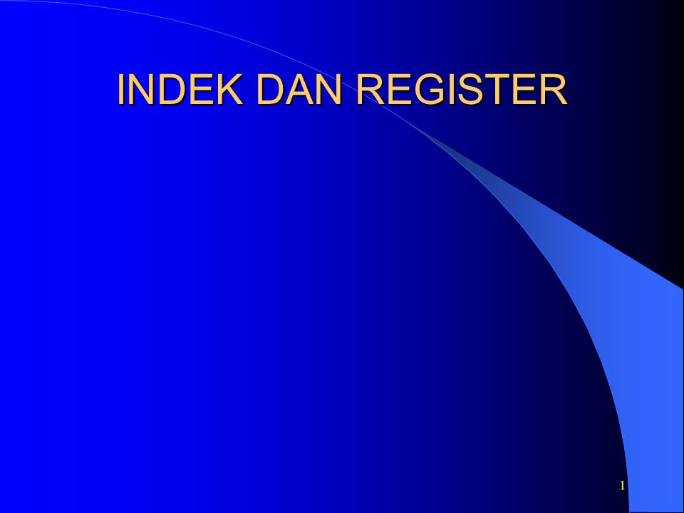1 INDEK DAN REGISTER