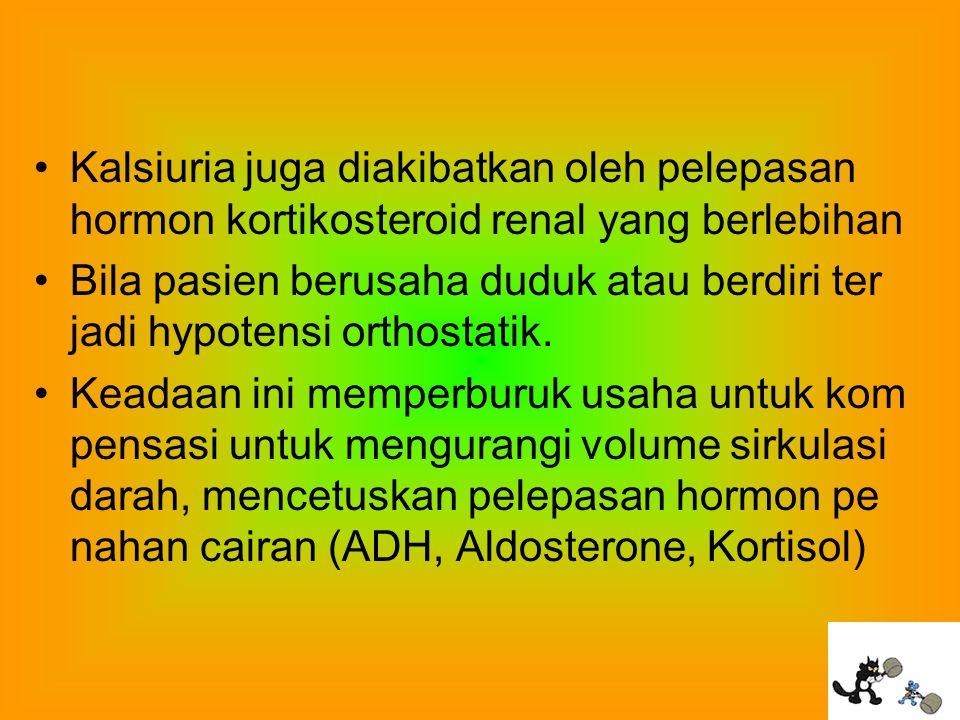 Sistem Endokrin & Ginjal Pada pasien immobilisasi, diuresis dan natriuresis pada awalnya meningkat karena peningkatan semen tara volume intra vaskular