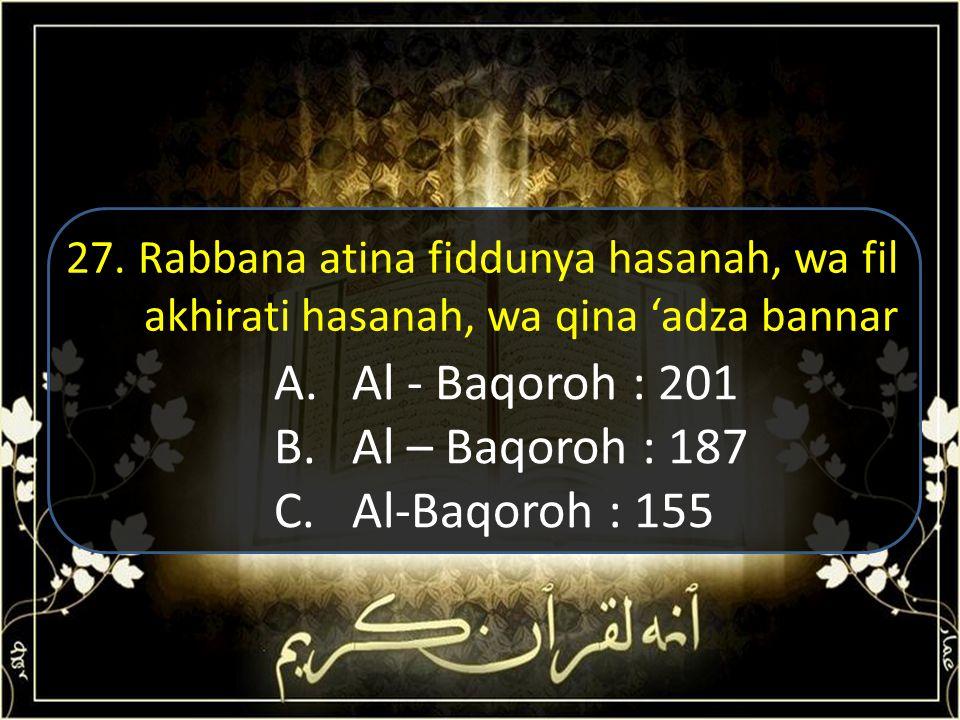A.Bersuci B. Perang Badar C. Hijrah 26. Hadits pertama pada kumpulan hadits arba'in disabdakan Rasulullah pada peristiwa ?