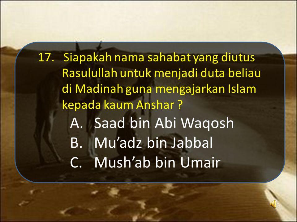 A.Al - Baqoroh : 201 B.Al – Baqoroh : 187 C.Al-Baqoroh : 155 27.