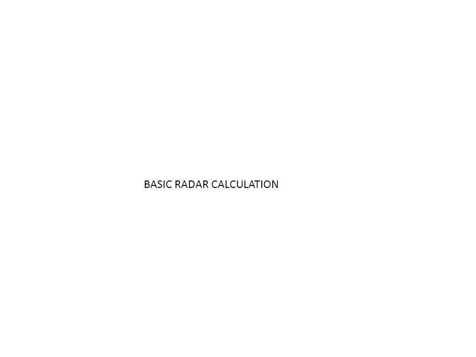 BASIC RADAR CALCULATION