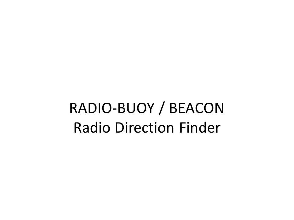 RADIO-BUOY / BEACON Radio Direction Finder