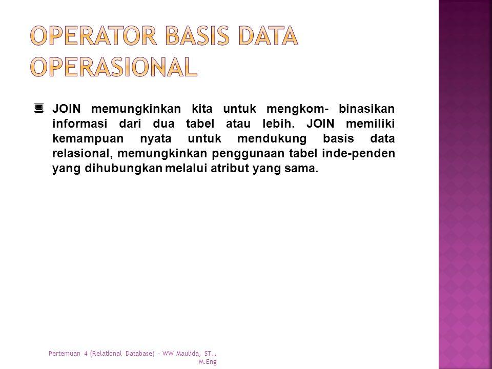  JOIN memungkinkan kita untuk mengkom- binasikan informasi dari dua tabel atau lebih. JOIN memiliki kemampuan nyata untuk mendukung basis data relasi
