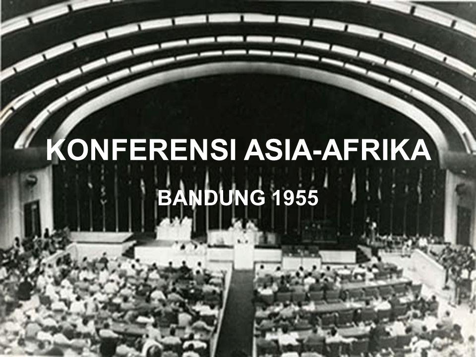 KONFERENSI ASIA-AFRIKA BANDUNG 1955