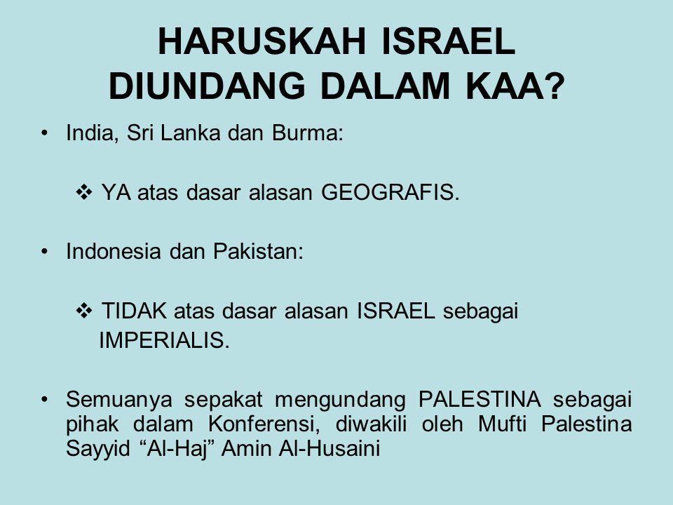 HARUSKAH ISRAEL DIUNDANG DALAM KAA.India, Sri Lanka dan Burma:  YA atas dasar alasan GEOGRAFIS.