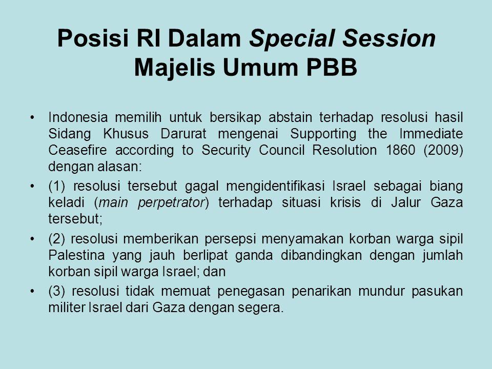 Posisi RI Dalam Special Session Majelis Umum PBB Indonesia memilih untuk bersikap abstain terhadap resolusi hasil Sidang Khusus Darurat mengenai Suppo