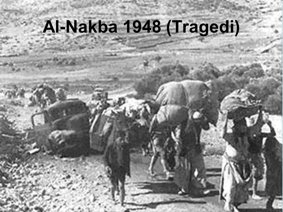 Al-Nakba 1948 (Tragedi)