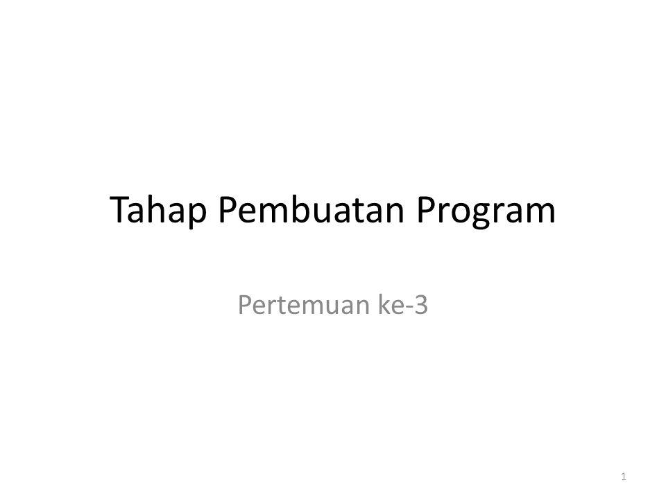 2 Basisdata Persiapan pembuatan program Dokumentasi program