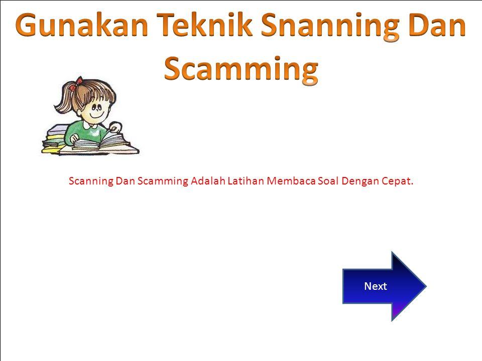 Scanning Dan Scamming Adalah Latihan Membaca Soal Dengan Cepat. Next