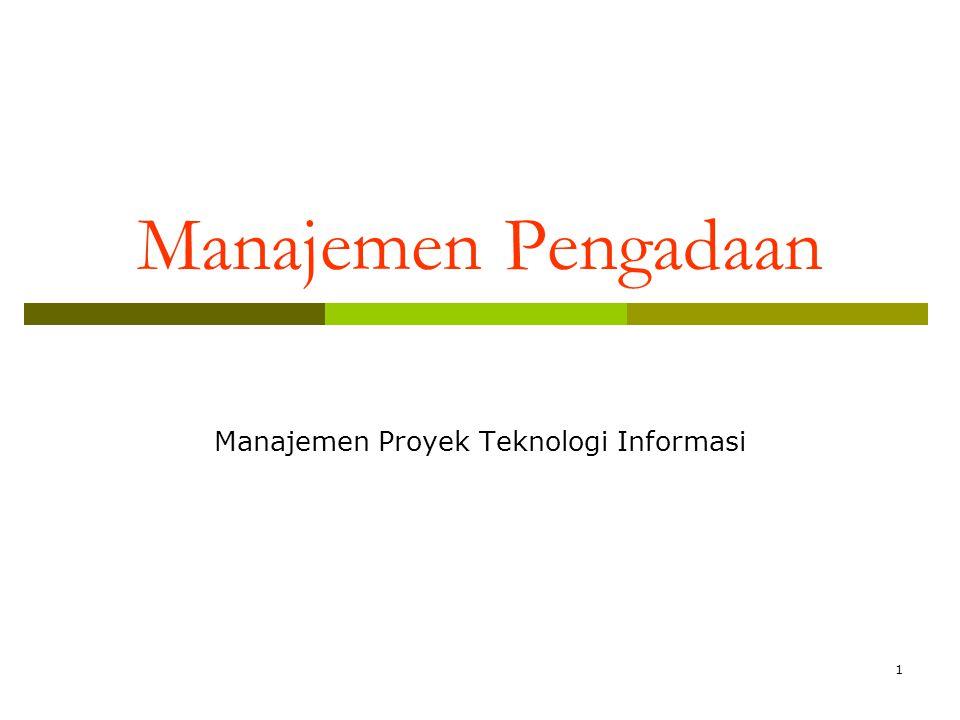 Tujuan Paparan  Memahami pentingnya Manajemen Pengadaan dalam Proyek Teknologi Informasi  Memahami proses-proses yang dilakukan dalam Manajemen Pengadaan  Memahami alat dan teknik yang dapat digunakan dalam melakukan Manajemen Pengadaan  Memahami gambaran isi dokumen yang diperlukan dalam Manajeman Pengadaan 2