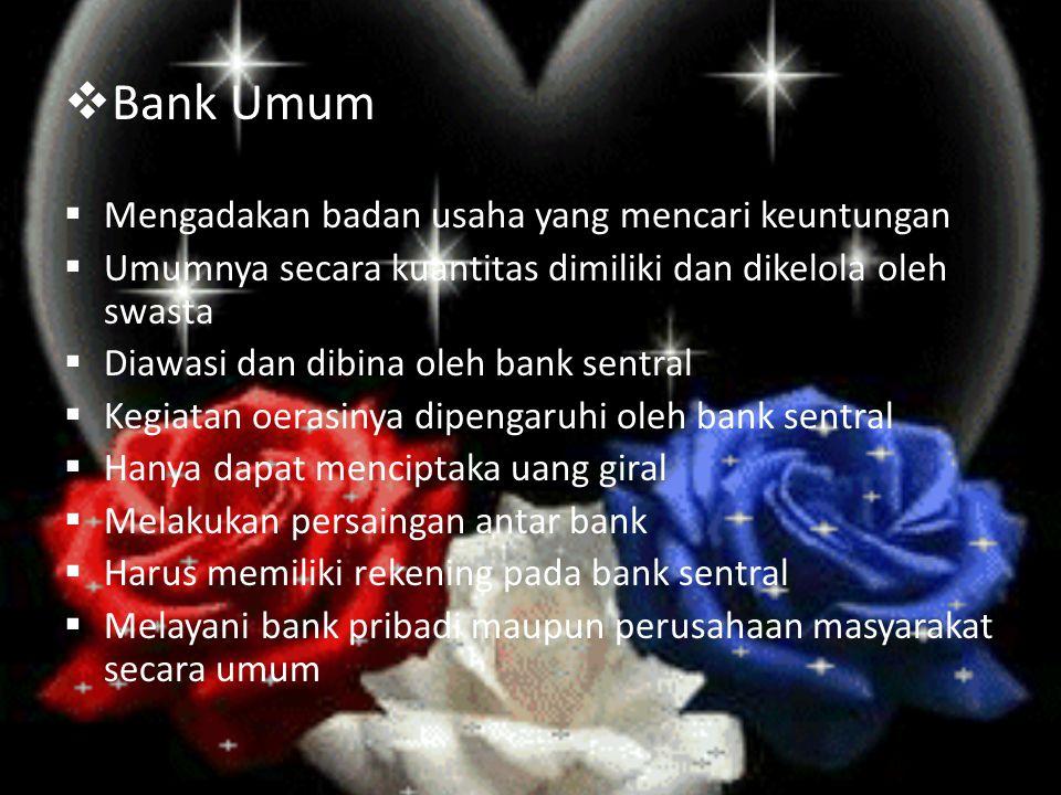 Fungsi Utama Bank Sentral 1.Bank Sentral sebagai Bank Pemerintah.