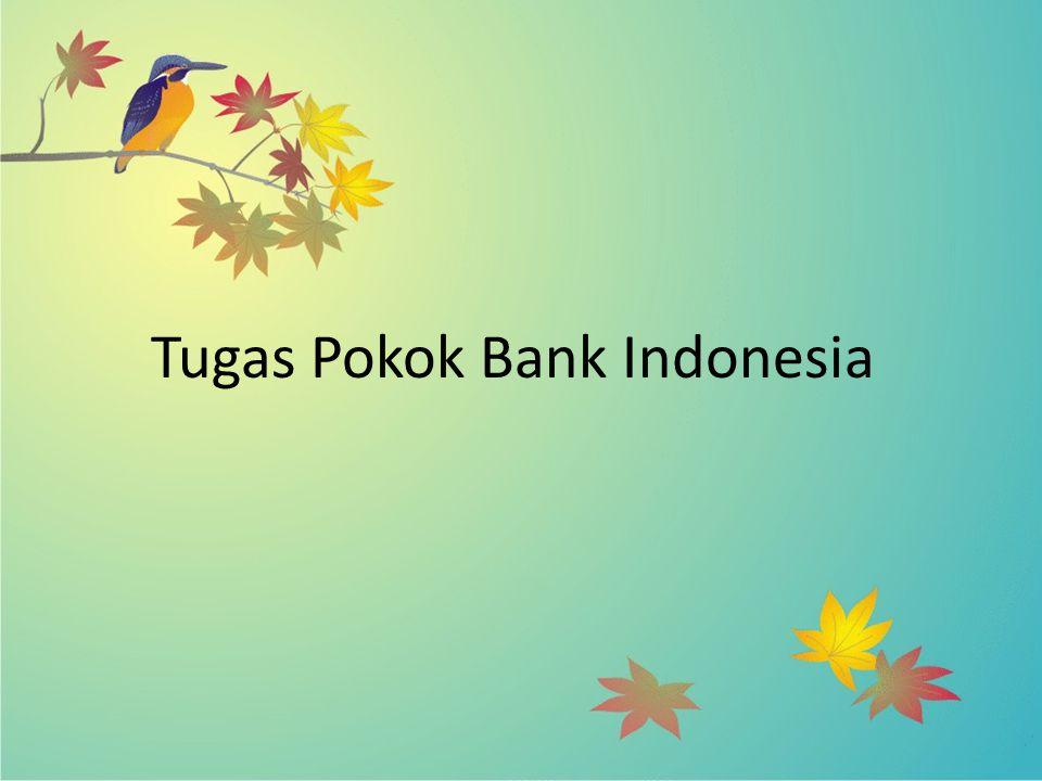 Tugas Pokok Bank Indonesia