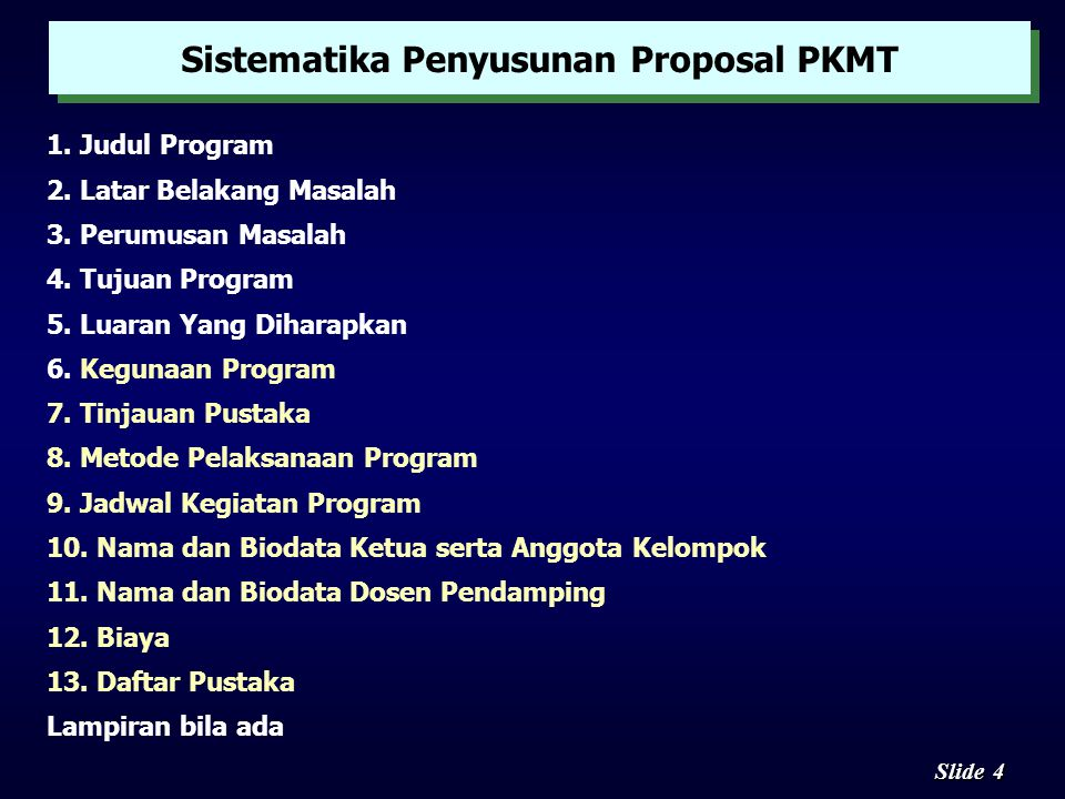 4 4 Slide 1.Judul Program 2. Latar Belakang Masalah 3.