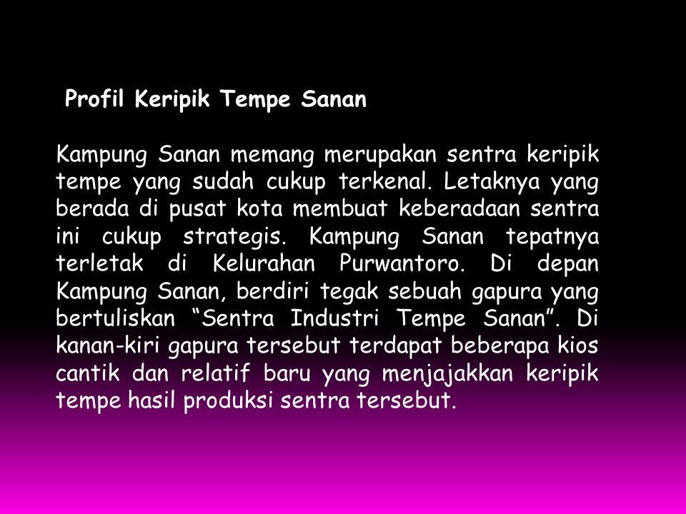 Aspek Rencana Bisnis Segi Teknis Tempe sebenarnya merupakan produk andalan Kampung Sanan.