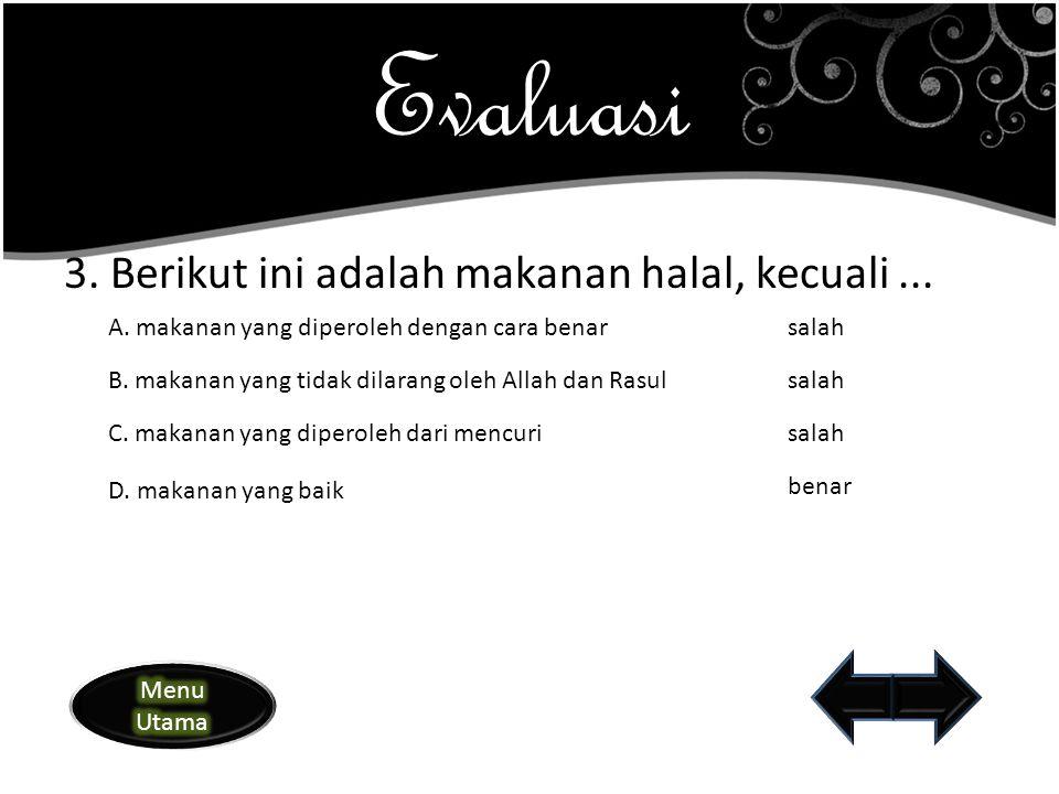 2.Menurut sunnah Rasul, makan menggunakan tangan ….