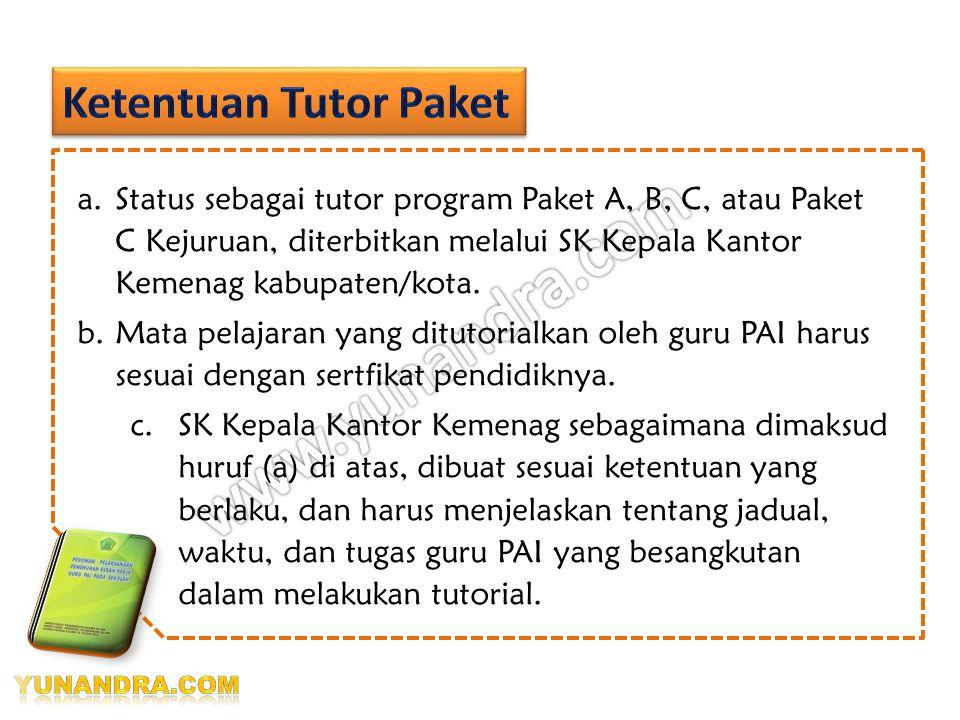 Yang bersangkutan bertugas sebagai tutor program Paket A, B, C, atau Paket C Kejuruan, maka dapat diperhitungkan sebagai alternatif pemenuhan beban ke