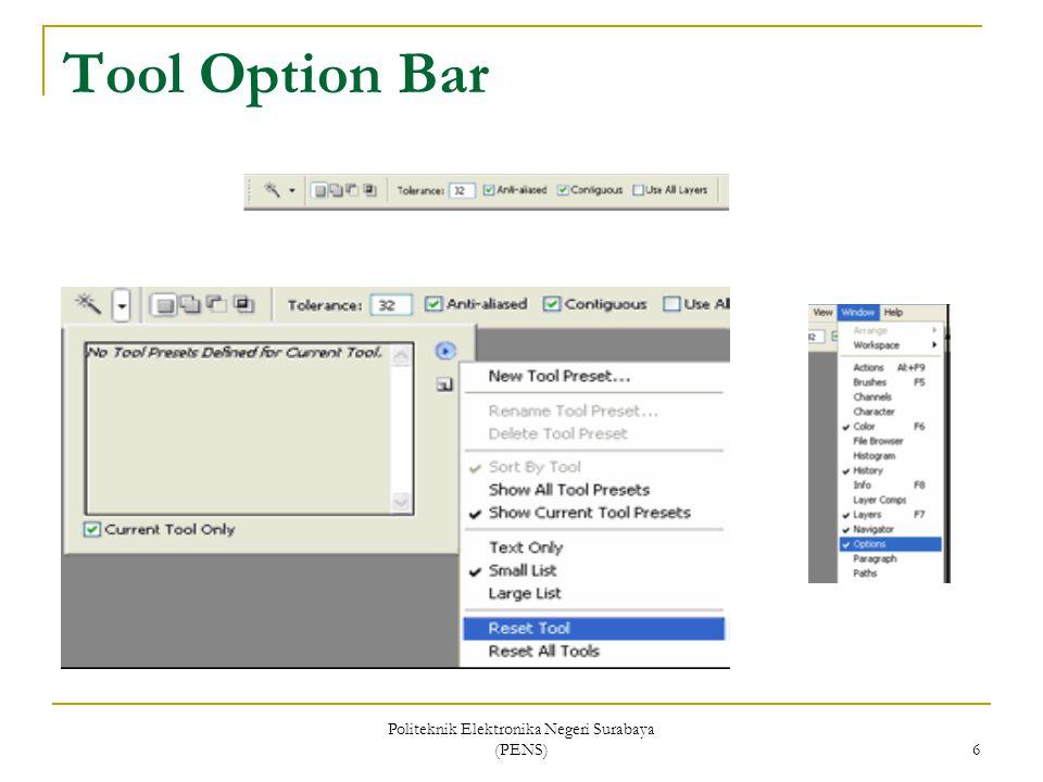 Politeknik Elektronika Negeri Surabaya (PENS) 6 Tool Option Bar
