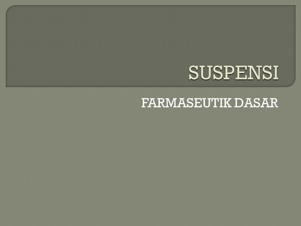 FARMASEUTIK DASAR