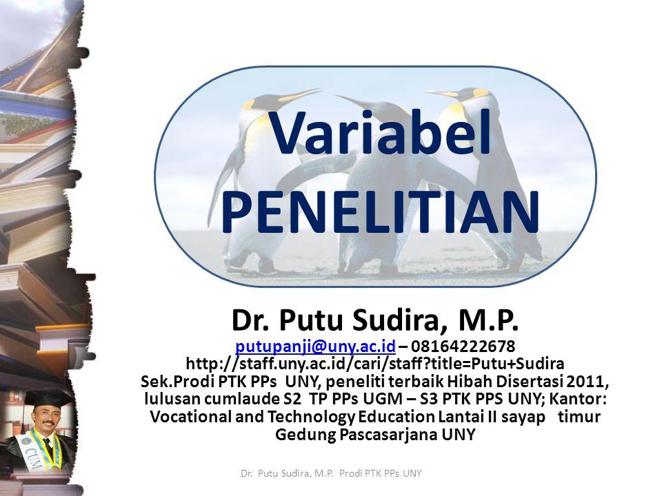Pengertian Dr.Putu Sudira, M.P.
