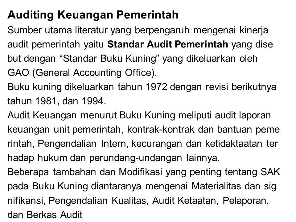 Audit Tunggal Tahun 1980 setiap lembaga pendanaan pemerintahan Fede ral memiliki ketentuan audit sendiri.