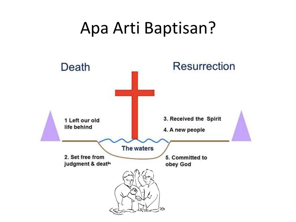 Apa Arti Baptisan?