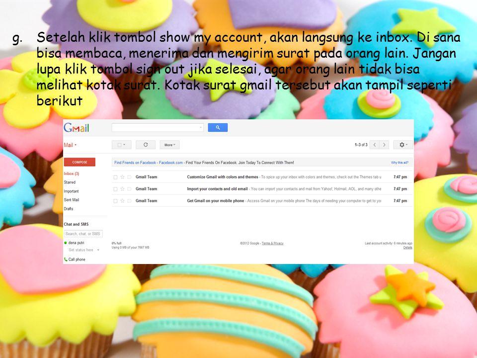 g.Setelah klik tombol show my account, akan langsung ke inbox.