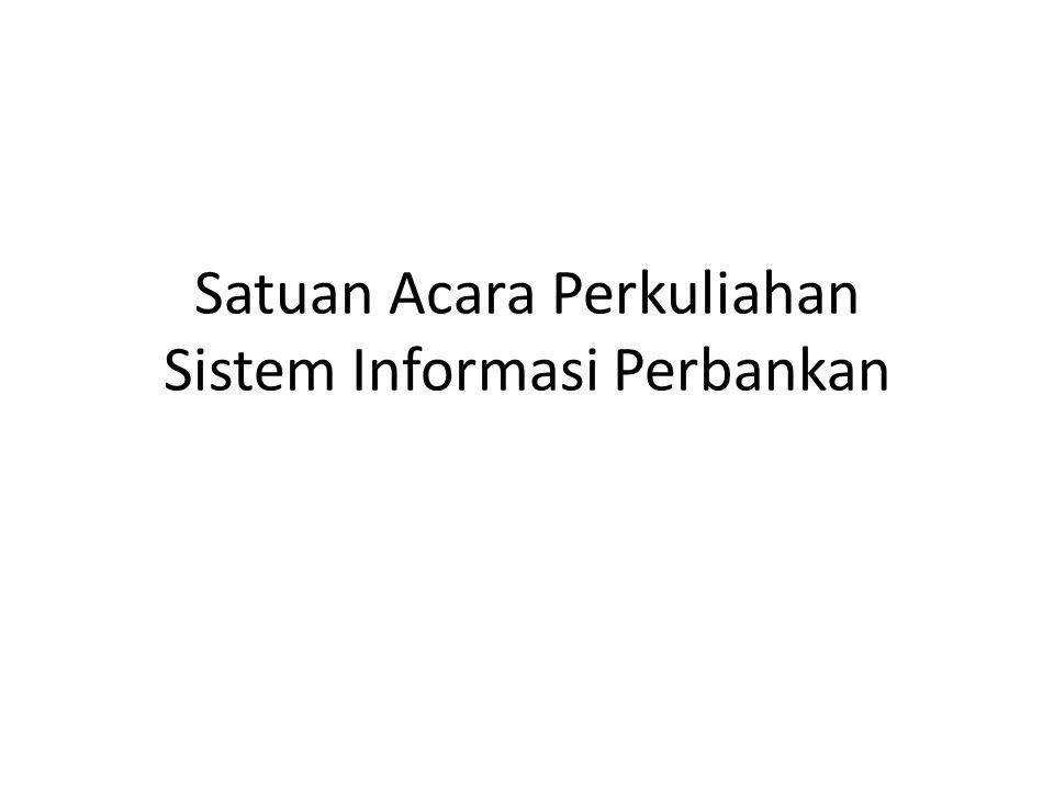 Satuan Acara Perkuliahan Sistem Informasi Perbankan