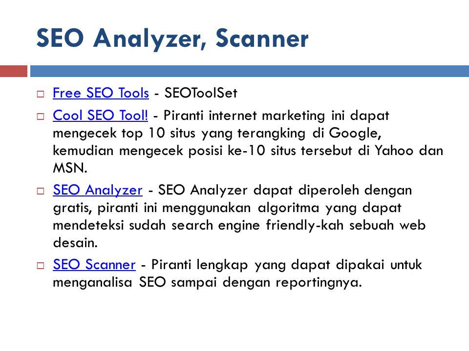 SEO Analyzer, Scanner  Free SEO Tools - SEOToolSet Free SEO Tools  Cool SEO Tool! - Piranti internet marketing ini dapat mengecek top 10 situs yang