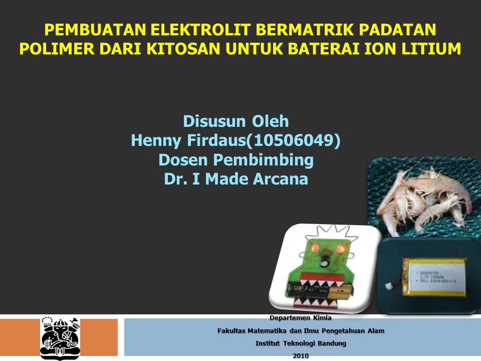 Analisis Konduktivitas Konduktivitas membran berbagai komposisi komposisi membran (% berat) KonduktivitaskitosanPEOLitium 1.01E-059010 2.09E-0585105 5.58E-05 90 10 8.22E-05100 8.88E-058010 2.11E-04751015