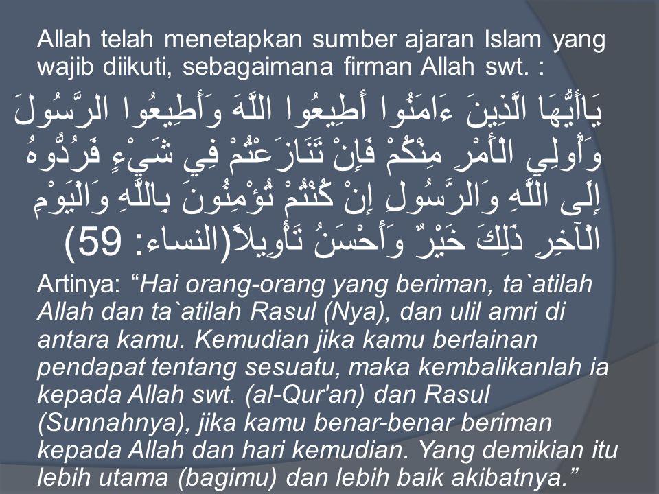 Dalil Hadis sbg Sumber Ajaran Islam a.