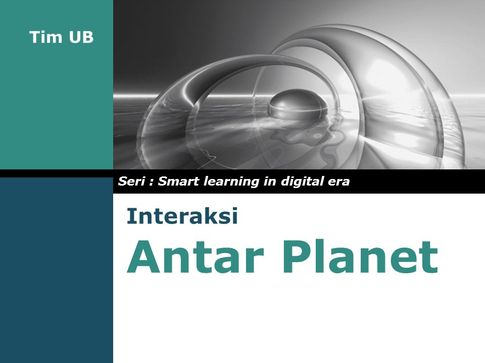 Tim UB Interaksi Antar Planet Seri : Smart learning in digital era