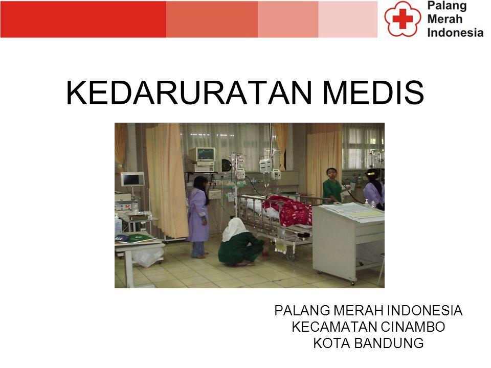 KEDARURATAN MEDIS PALANG MERAH INDONESIA KECAMATAN CINAMBO KOTA BANDUNG
