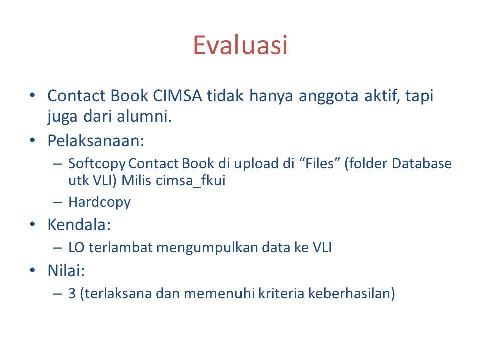 Calender Event Akan ditempel di ruang CIMSA Berisi mengenai kegiatan-kegiatan SCO dalam satu tahun kepengurusan.