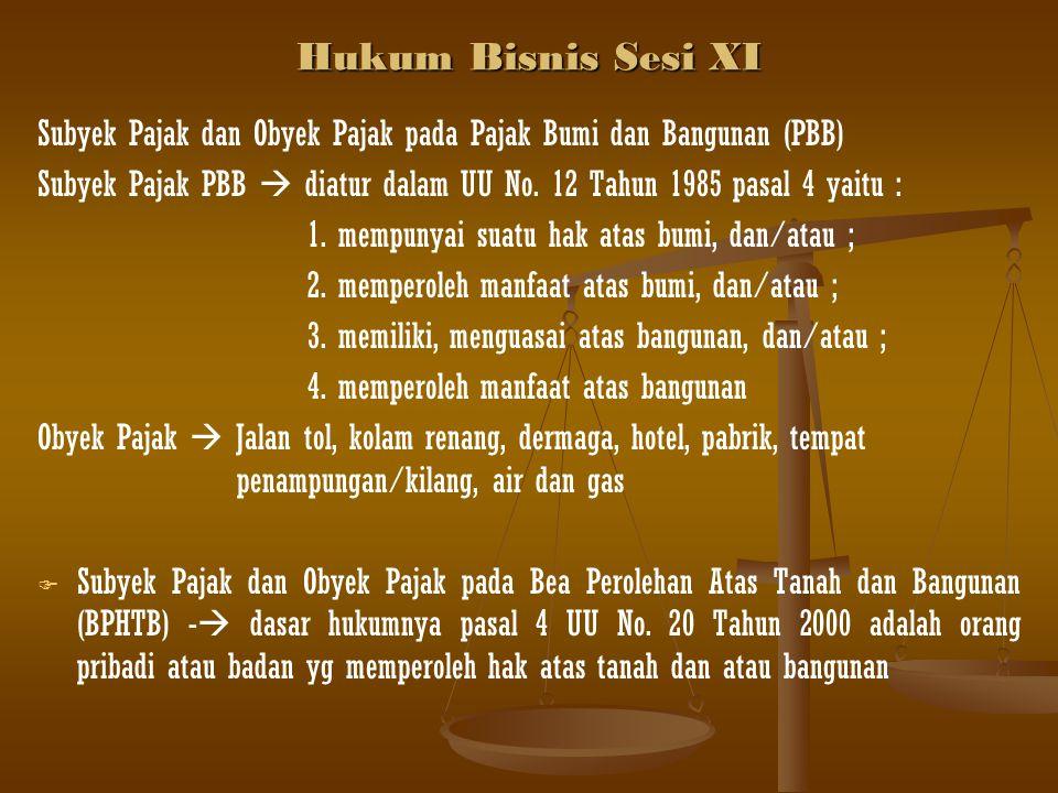 Hukum Bisnis Sesi XI Obyek pajak  1.