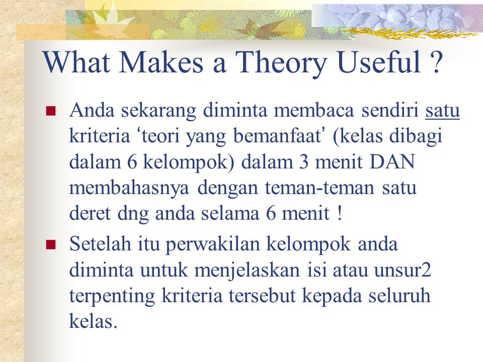What Makes a Theory Useful .