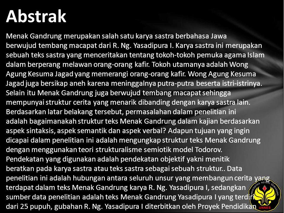 Abstrak Menak Gandrung merupakan salah satu karya sastra berbahasa Jawa berwujud tembang macapat dari R. Ng. Yasadipura I. Karya sastra ini merupakan