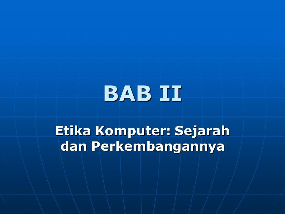 BAB II Etika Komputer: Sejarah dan Perkembangannya