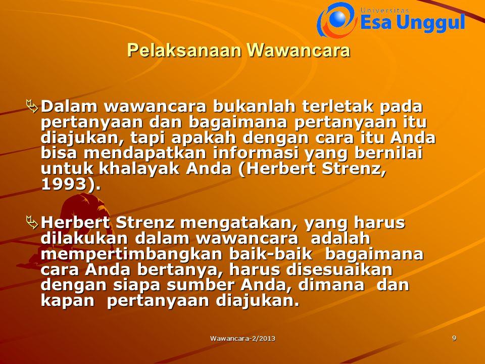 Wawancara-2/2013 10  Menurut Stewart L.