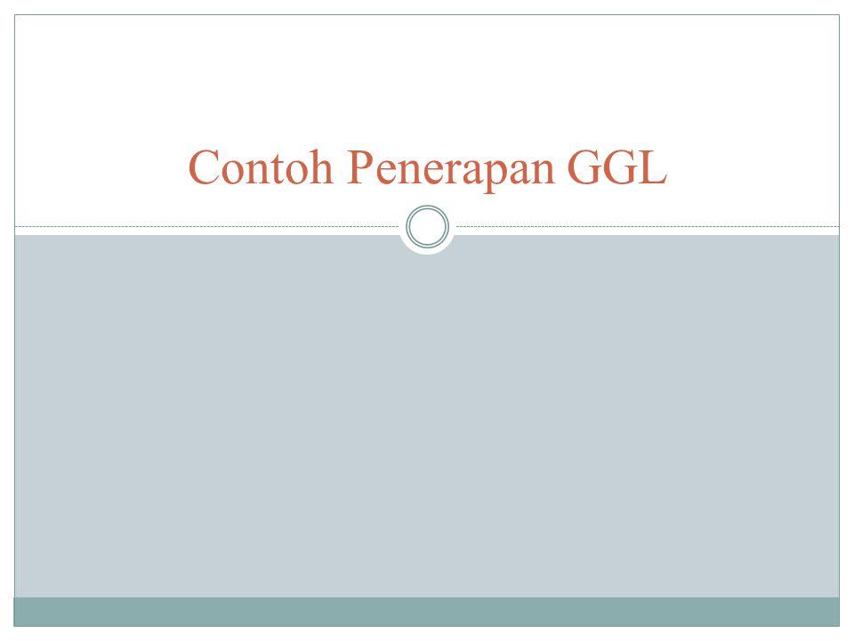 Contoh Penerapan GGL