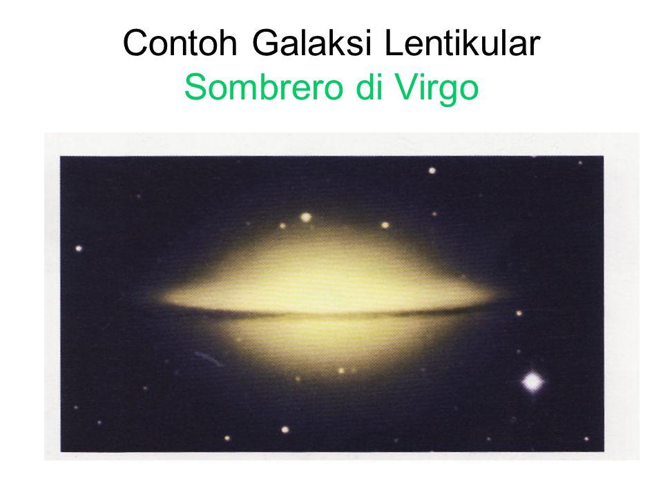 GALAKSI LENTIKULAR Galaksi lentikular (S0) memiliki kemiripan dengan galaksi elips, namun memiliki pusat yang menonjol seperti pada galaksi spiral.
