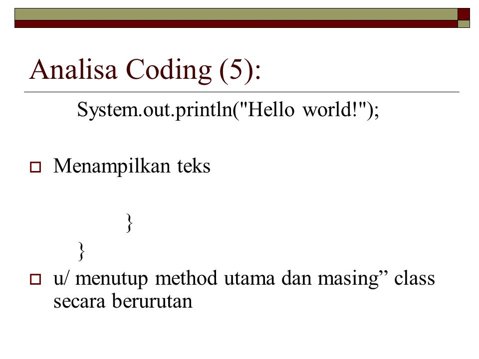 Analisa Coding (5): System.out.println(