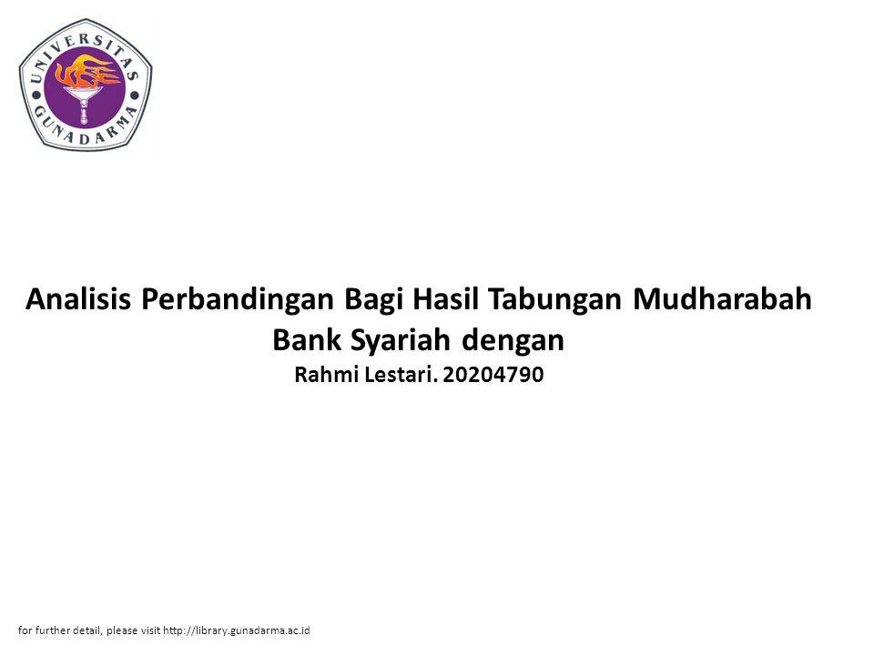 Analisis Perbandingan Bagi Hasil Tabungan Mudharabah Bank Syariah dengan Rahmi Lestari.
