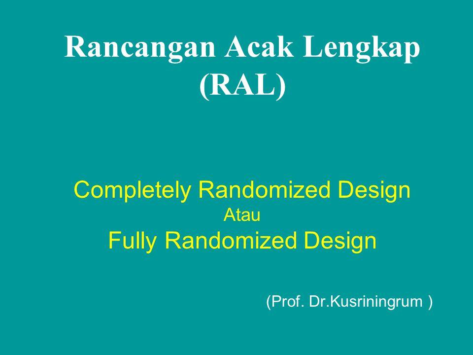 Sidik Ragam untuk RAL dengan ulangan tak sama S.K.