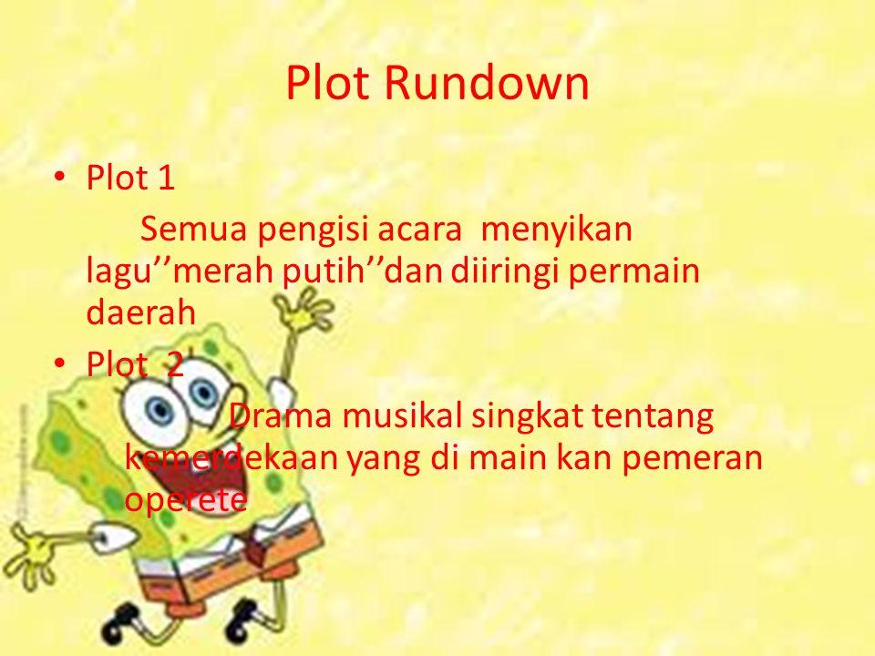 Plot 3 Kolaborasi antara band nidji, gigi, naif dan letto menyanyikan''indonesia bisa'' Plot 4 Kolaborasi antara rossa, glann f, mulan menyanyikan''lagub daerah''