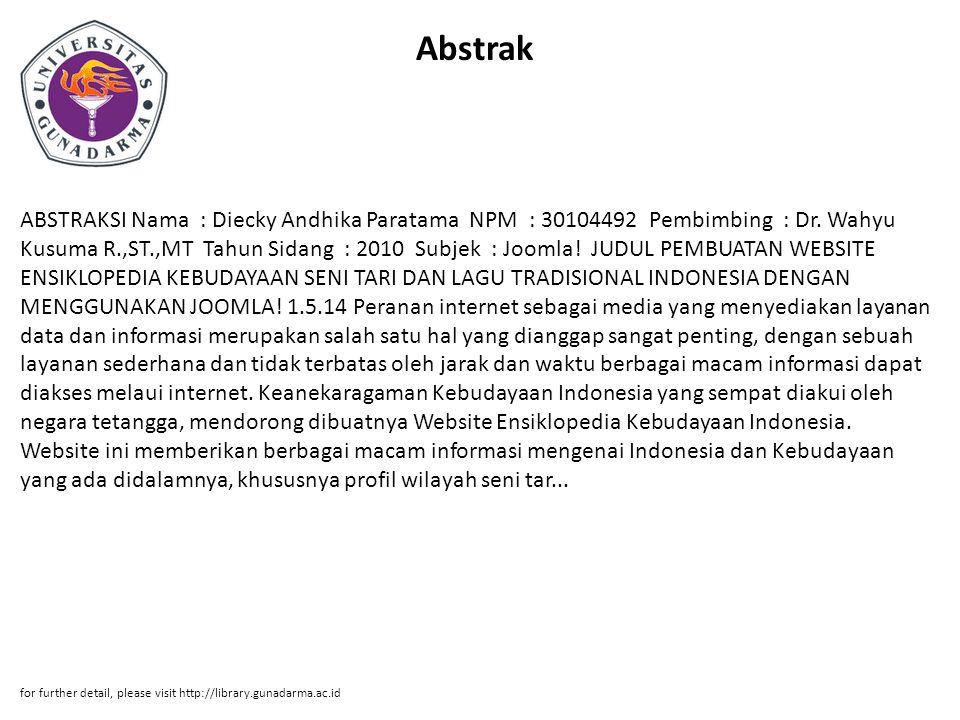 Abstrak ABSTRAKSI Nama : Diecky Andhika Paratama NPM : 30104492 Pembimbing : Dr.