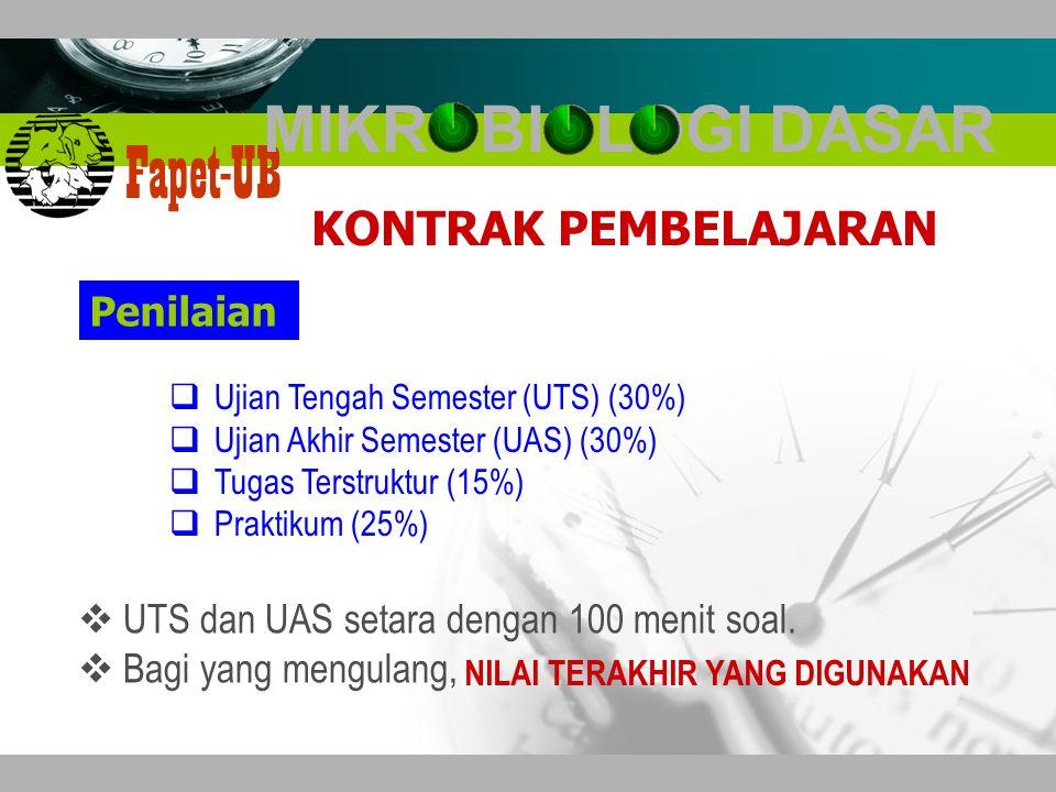 Company name Fapet-UB  Ujian Tengah Semester (UTS) (30%)  Ujian Akhir Semester (UAS) (30%)  Tugas Terstruktur (15%)  Praktikum (25%) Penilaian  UTS dan UAS setara dengan 100 menit soal.
